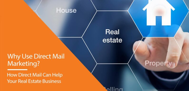Why Use Direct Mail Marketing?